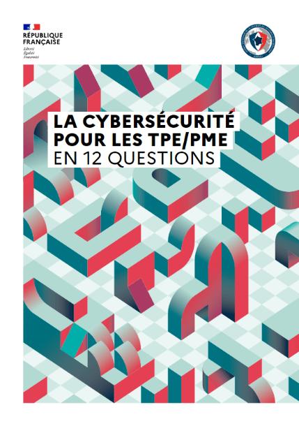 Cybersécurité: 12 questions essentielles à se poser